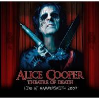Alice Cooper - Theatre of Death: Live at Hammersmith 2009 [CD+DVD]